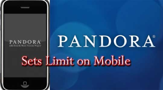 Pandora_Mobile_Limit
