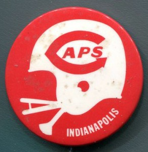 An Indianapolis Capitols fan pin.
