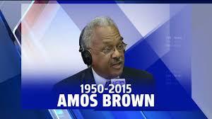 Amos Brown 1950-2015